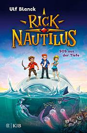 Rick Nautilus - SOS aus der Tiefe