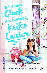 Cover für Gib deinem Glück eine Chance, Keiko Carter