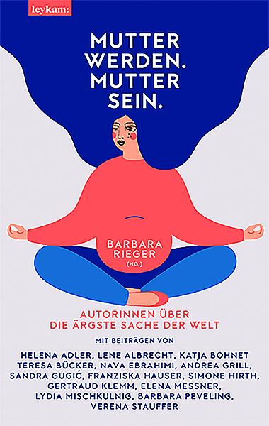 Cover für Mutter werden. Mutter sein.