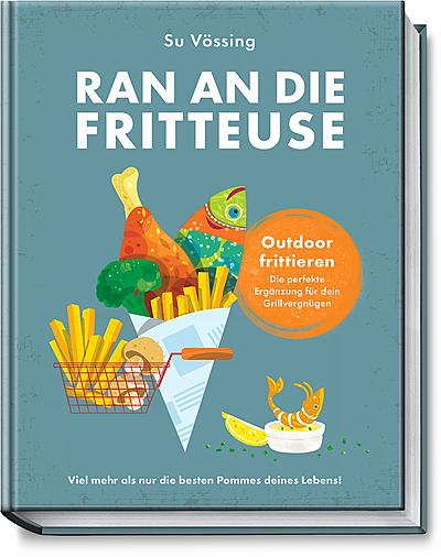 Cover für Ran an die Fritteuse