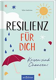 Resilienz für dich
