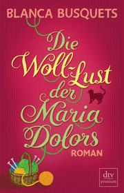Cover für Die Woll-Lust der Maria Dolors