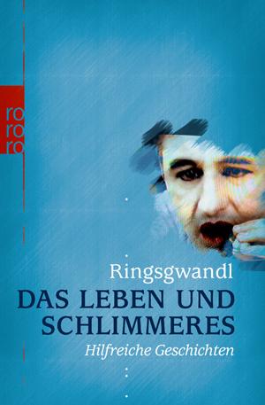 Cover für Das Leben und Schlimmeres