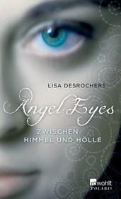 Angel Eyes. Zwischen ...