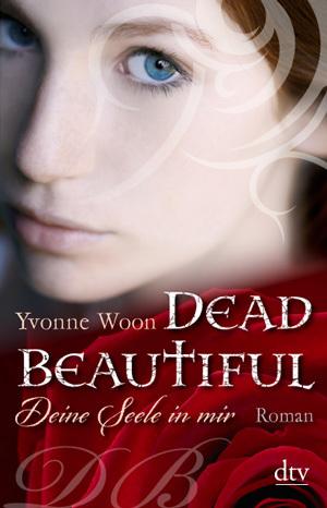 Cover für Dead Beautiful – Deine Seele in mir