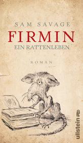 Firmin – ein Rattenleben