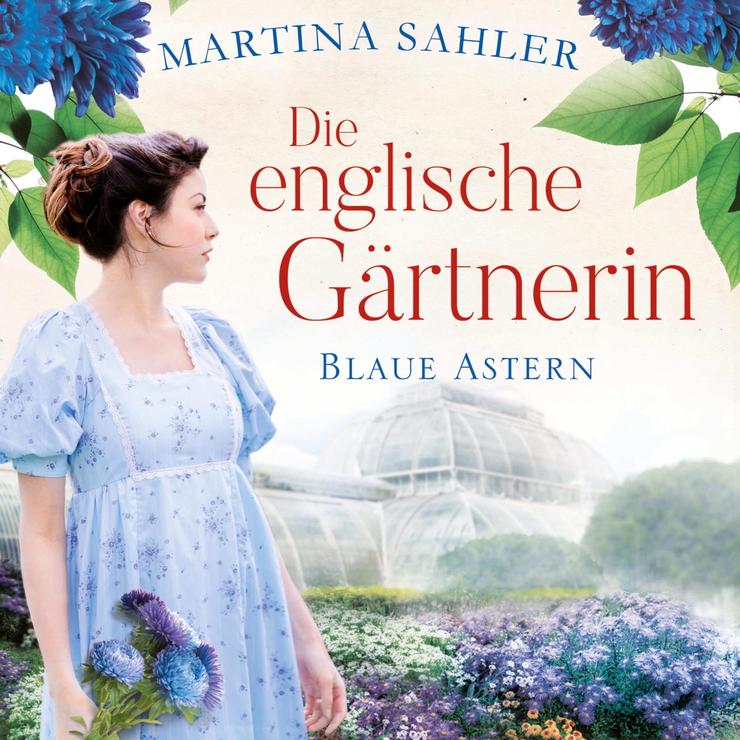 Cover für das Die englische Gärtnerin - Blaue Astern (Die Gärtnerin von Kew Gardens 1) Hörbuch
